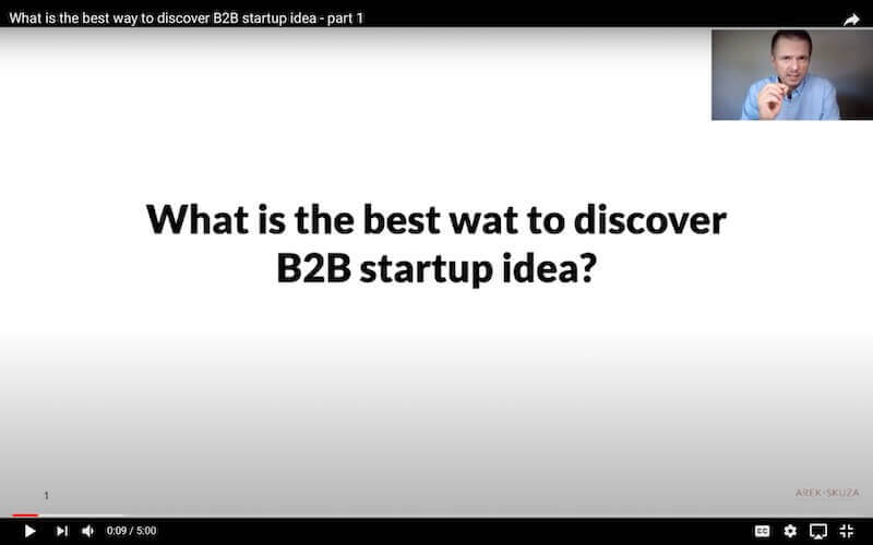 What is the best way to discover B2B startup idea - Arek Skuza webinar welcome screen